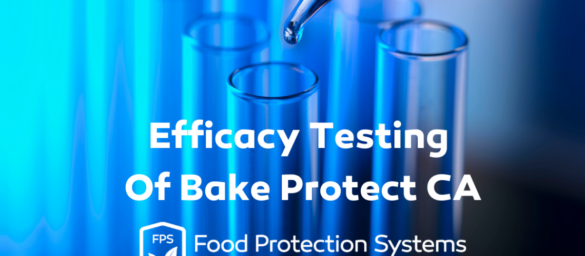Efficacy Testing Of Bake Protect CA (2)
